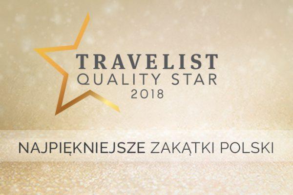 Travelist Quality Star 2018: Najlepsze hotele w Polsce – cz. 3