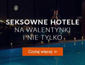 Seksowne hotele na Walentynki - artykuł