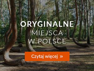 Oryginalne miejsca w Polsce - Magazyn Travelist