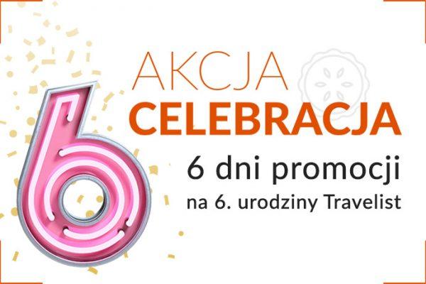 AKCJACELEBRACJA– świętujemy 6. urodzinyTravelist