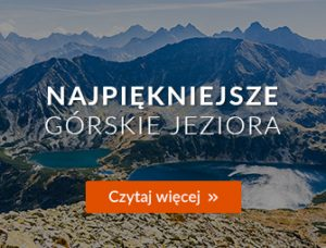 Najpiękniejsze górskie jeziora  - Magazyn Travelist