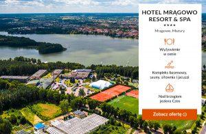 Hotel Mragowo Resort & SPA ****