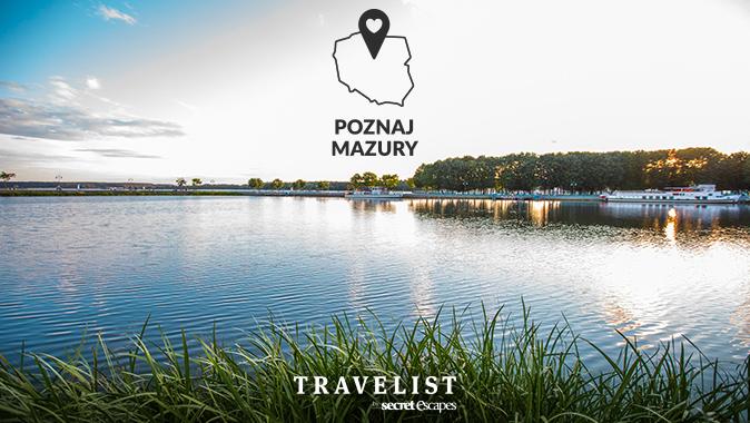 Poznaj Polskę z Travelist: Mazury