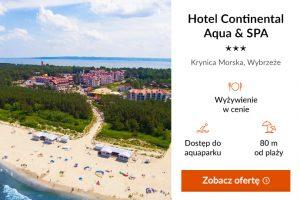 Pomorze Gdańskie - Hotel continental Aqua & SPA