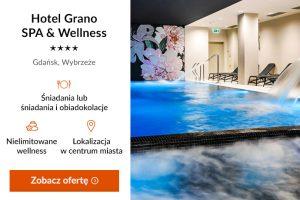 Pomorze Gdańskie - Hotel Grano SPA & Wellness ****