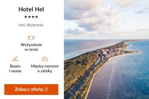 Pmorze Gdanskie - Hotel Hel****