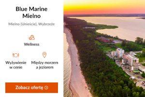 Poznaj Polskę z Travelist - Blue Marine Mielno