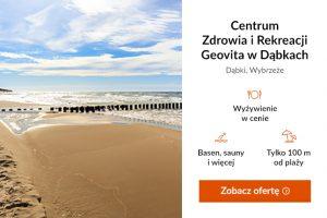 Poznaj Polskę z Travelist - Centrum Zdrowia i Rekreacji Geovita w Dąbkach