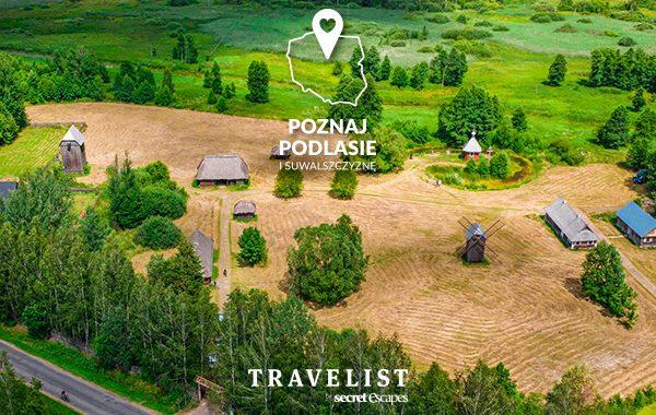 Poznaj Polskę z Travelist: Podlasie i Suwalszczyzna