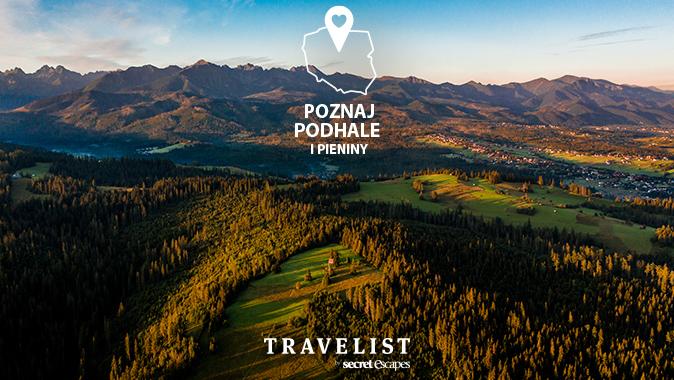 Poznaj Polskę z Travelist: Podhale i Pieniny – widoki, smaki, atrakcje